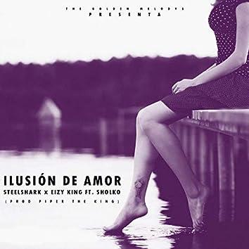 Ilusión de Amor (feat. Eizy Kingz & Sholko)