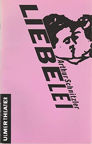 Programmheft Arthur Schnitzler LIEBELEI Premiere 18 Oktober 1991 im Podium Spielzeit 1991 / 92 Heft Nr 5