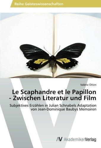 Le Scaphandre et le Papillon - Zwischen Literatur und Film
