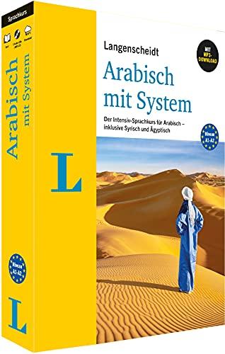 Langenscheidt Arabisch mit System - Sprachkurs für Anfänger und Wiedereinsteiger. Der Intensiv-Sprachkurs für Arabisch – inklusive Syrisch und Ägyptisch (Langenscheidt mit System)