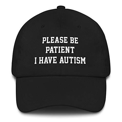 Hogue WS LLC Please Be Patient I Have Autism Hat Black