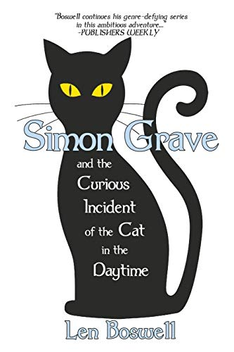 Simon Grave and the Curious Incident of the Cat in the Daytime (Simon Grave Mystery) Maine