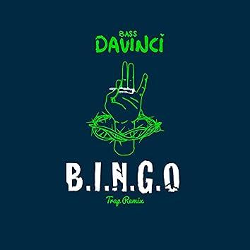 Bingo (Trap Remix)