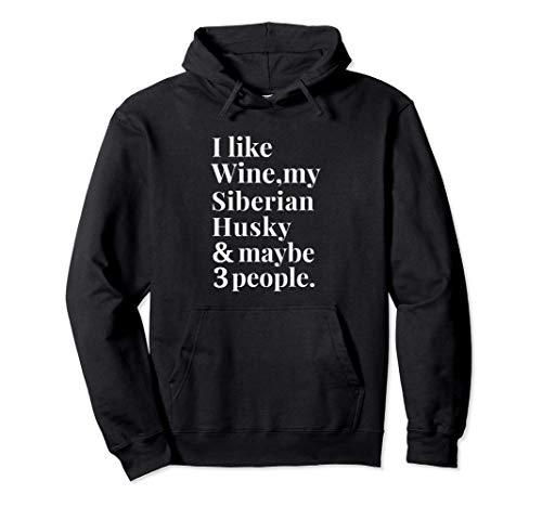 Siberian Husky Owner Wine Lover Gift Women Men Sudadera con Capucha