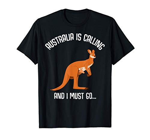 Australien Känguru Australia is calling and I must go... T-Shirt