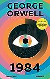 1984: Roman. Neu übersetzt von Gisbert Haefs, mit einem Nachwort von Mirko Bonné von George Orwell