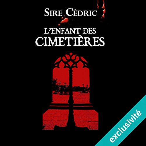 L'enfant des cimetières (Alexandre Vauvert 1) audiobook cover art