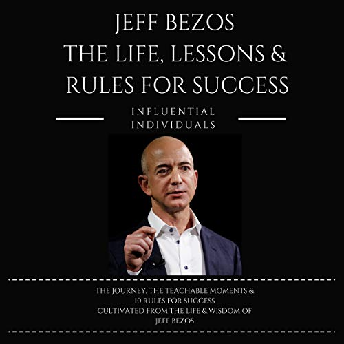 『Jeff Bezos: The Life, Lessons & Rules for Success』のカバーアート
