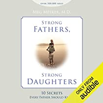 author Strong Daughters by Meg Meeker Strong Fathers