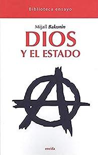 Dios y el Estado par Mijaíl Bakunin