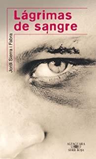 Lágrimas de sangre par Jordi Sierra i Fabra