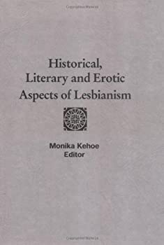 Historical, Literary, and Erotic Aspects of Lesbianism