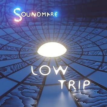 Low Trip