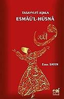 Tasavvufi Askla Esmaü'l-Hüsna