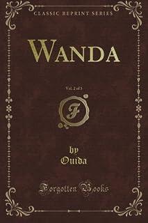 Wanda, Vol. 2 of 3 (Classic Reprint)