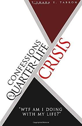 Confessions of a quarter life crisis