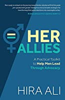 Her Allies: A Practical Toolkit to Help Men Lead Through Advocacy