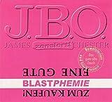Songtexte von J.B.O. - Eine gute BLASTphemie zum Kaufen!
