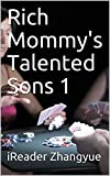 Rich Mommy's Talented Sons 1 (English Edition)