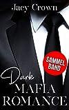 Dark Mafia Romance: Sammelband