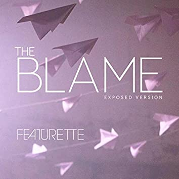 The Blame (Exposed Version)