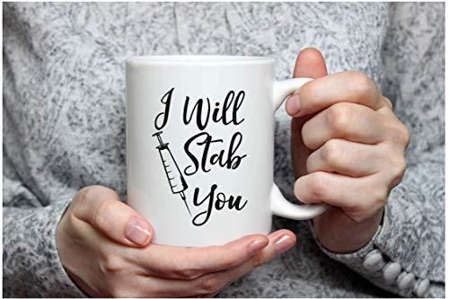 Product Image 6: I Will Stab You – Funny Nurse Week + Day Gag Gift Ideas For Coffee Mugs For Nurses – Nursing Graduation Mug Gift and Presents – Nursing Mugs For Nurses Birthday and Cute Coffee Cups For Nursing Gifts!