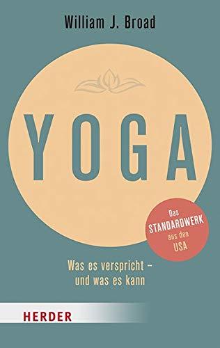 Yoga: Was es verspricht - und was es kann (Herder Spektrum)