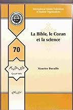 La Bible Le Coran Et La Science