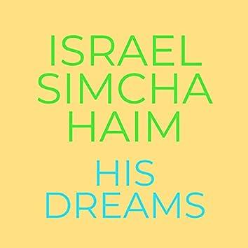 His Dreams