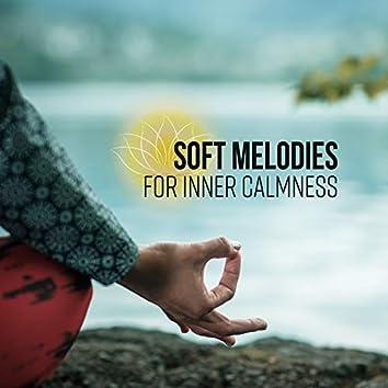 Soft Melodies for Inner Calmness