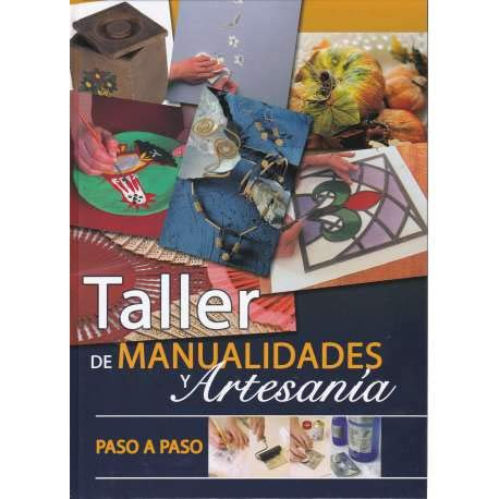 Taller De Manualidades Y Artesania Paso A Paso