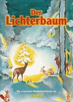 DER LICHTERBAUM - arrangiert für Zither [Noten/Sheetmusic]