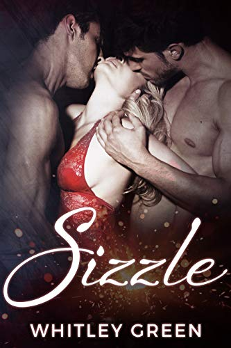Sizzle (The Sizzle TV Series Book 1) (English Edition)