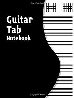 Guitar Tab Notebook: Music Paper for Teachers, Students, Guitar Players and Musicians   Perfect Gift for Guitarists