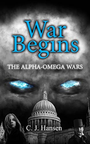 War Begins by [C. J. Hansen]