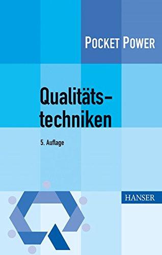 Qualitätstechniken: Werkzeuge zur Problemlösung und ständigen Verbesserung (Pocket Power)