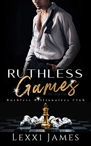 Ruthless Games: Ruthless Billionaires Club - The Long Con (English Edition)