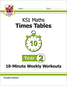 New KS1 Maths: Times Tables 10-Minute Weekly Workouts - Year 2 (CGP KS1 Maths) from Coordination Group Publications Ltd (CGP)