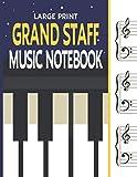 Large Print Grand Staff Music Notebook: Wide Ruled Blank Piano Sheet Music