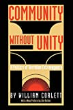 Community Without Unity: A Politics of Derridian Extravagance (Post-Contemporary Interventions)