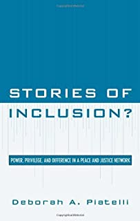 Stories of Inclusion?: Power, Privilege, and Difference in a Peace and Justice Network