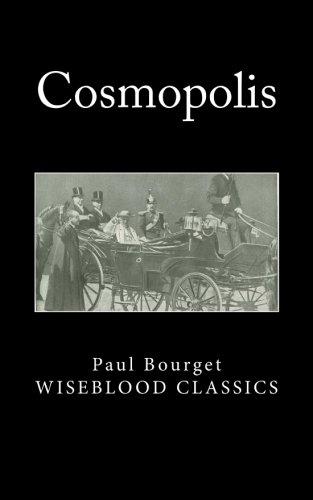 Cosmopolis (Wiseblood Classics, Band 26)