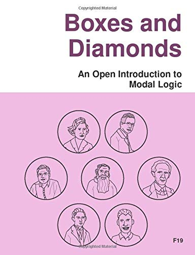 Boxes and Diamonds: An Open Introduction to Modal Logic