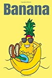 Banana:: Cover Arts Designed for Kids and Women and Men Wide Ruled Lined Journal ... Notebook Journal Size 6in x 9in x 110 Pages