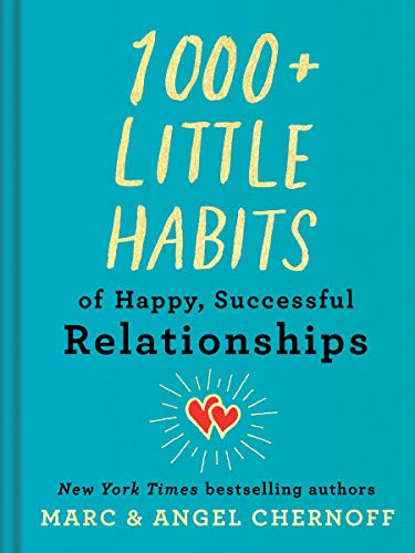 1000+ Little Habits of Happy, Successful Relationships