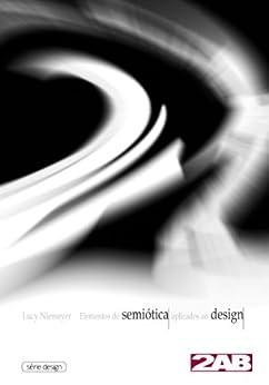 Elementos de semiótica aplicados ao design por [Lucy Niemeyer]