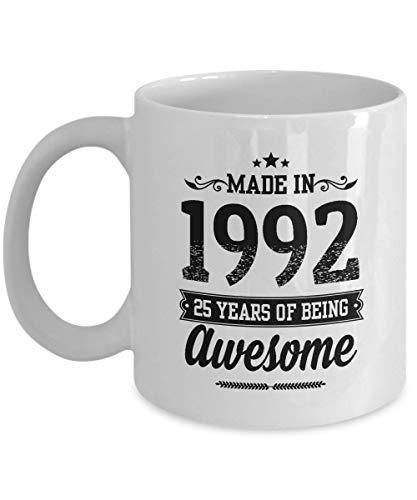 N\A Taza de café Made In 1992-25 años de ser Impresionantes Tazas de cerámica - Regalos de cumpleaños número 25 para Hombres o Mujeres, Taza de café, té, Blanco