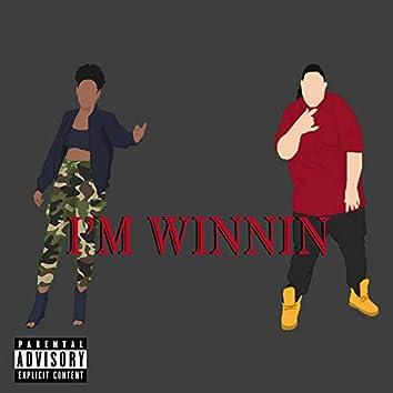 I'm Winnin' (feat. ChyyChyy)