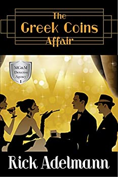 The Greek Coins Affair  MG&M Detective Agency Mysteries Book 1