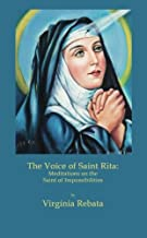 The Voice of Saint Rita: Meditations on the Saint of Impossibilities